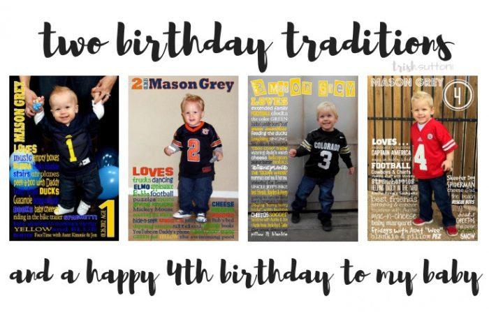 Two Birthday Traditions & A Happy Fourth Birthday To My Baby; TrishSutton.com