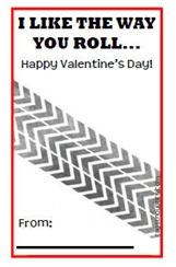 I Like The Way You Roll Free Printable Sugar Free Valentine by trishsutton.com