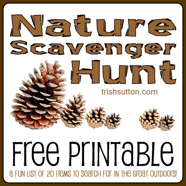 Nature Scavenger Hunt for Kids; Free Printable TrishSutton.com