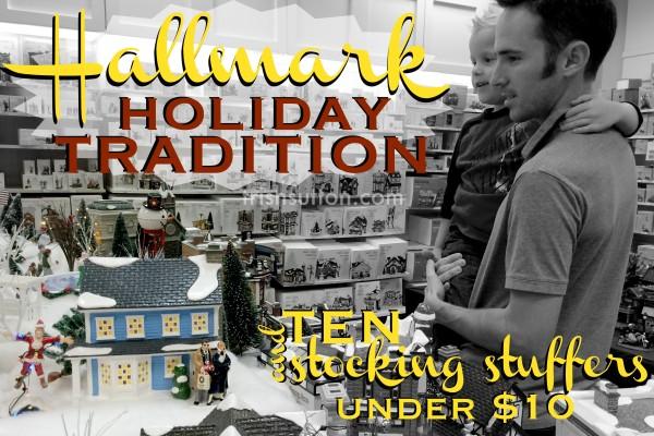 Ten Stocking Stuffers Under $10; Hallmark Holiday Tradition. Stocking Stuffers under $10, gifts, books, Precious Moments, Disney characters, & the Peanuts.