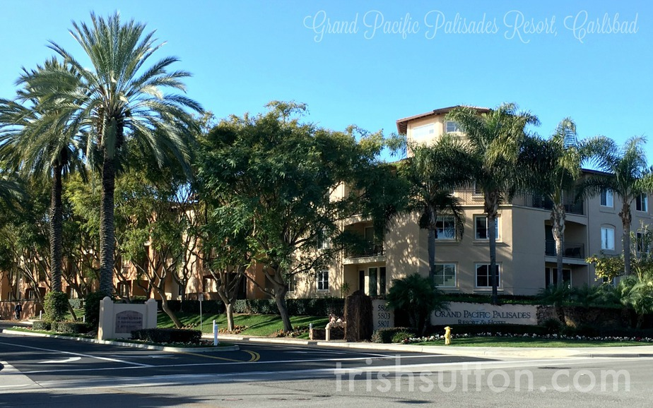San Diego Spring Break: Grand Pacific Palisades Resort, Carlsbad   Beaches, Bathing Suits, Amusement Parks, Sunshine and a little R&R