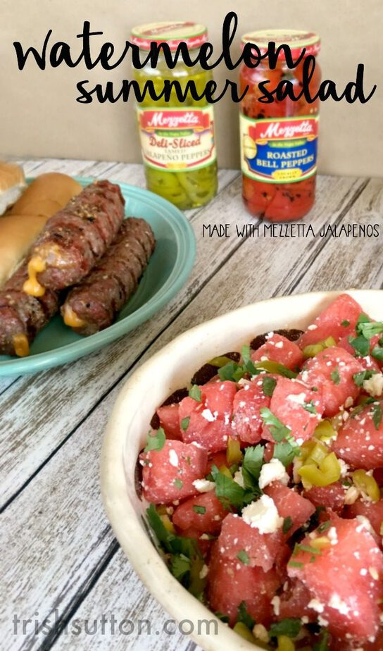 Watermelon Summer Salad Recipe; Made with Mezzetta Jalapeños and Feta Cheese. Grilling Recipe, TrishSutton.com.