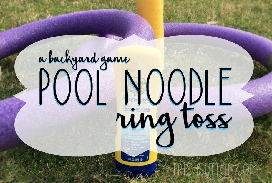 Pool Noodle Ring Toss Yard Game, TrishSutton.com