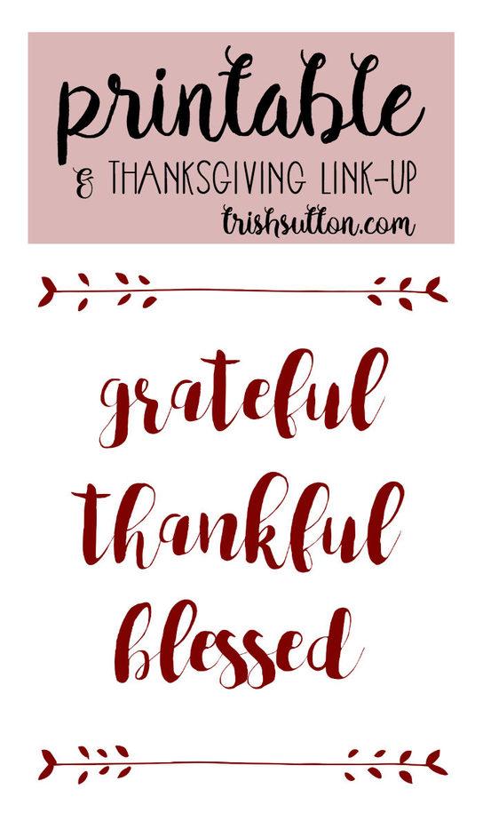 Grateful Thankful Blessed Thanksgiving Printable