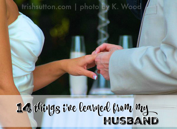 14 Things I've Learned From My Husband