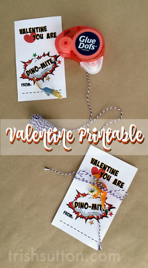 You Are Dino-Mite Printable Valentine for kids to share with classmates and at Valentine Parties, Sugar-free Valentine by TrishSutton.com