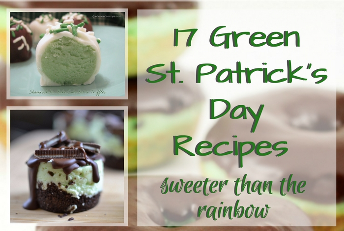 Green St. Patrick's Day Recipes Sweeter Than The Rainbow; Round-up by TrishSutton.com.