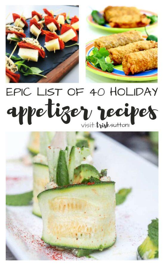 Holiday Appetizer Recipes; Epic list of 40 recipes for holiday parties, TrishSutton.com