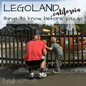 LEGOLAND California; Things to Know Before You Go. TrishSutton.com