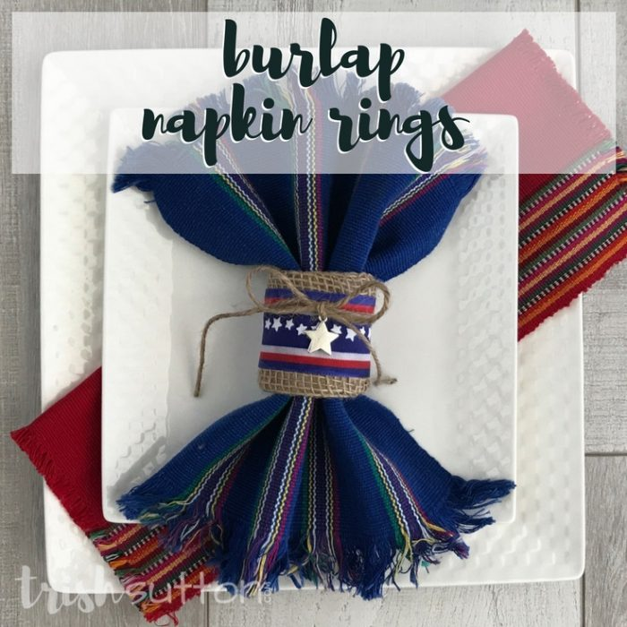 DIY Burlap Napkin Rings; A step by step tutorial for creating Burlap Napkin Rings. This versatile DIY is made from upcycled paper rolls. TrishSutton.com