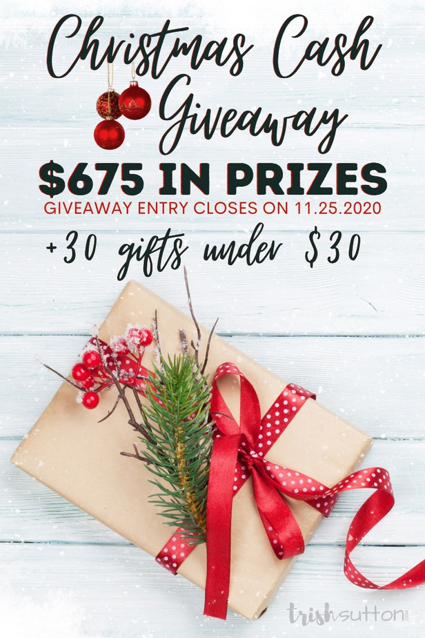 30 Gift Ideas Under $30; along with the 2020 Annual Christmas Cash Giveaway including $575 in prizes. Entry Deadline 11/25/2020.