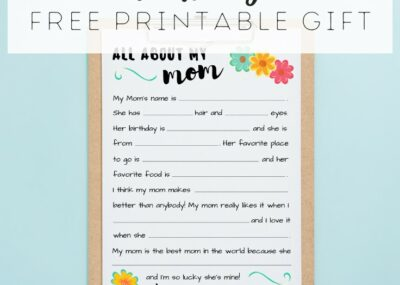 All About My Mom Free Printable Gift