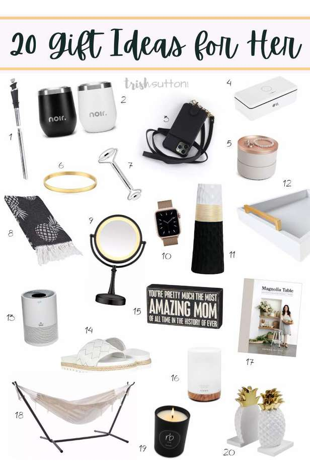 Twenty Gift Ideas for Her that will make the perfect Mother's Day, birthday or Christmas gift for mothers, wives, girlfriends and sisters.